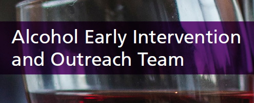 Alcohol Early Intervention & Outreach Team